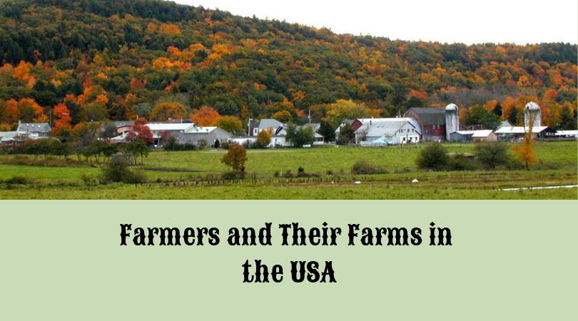 Farmers and Their Farms in the USA