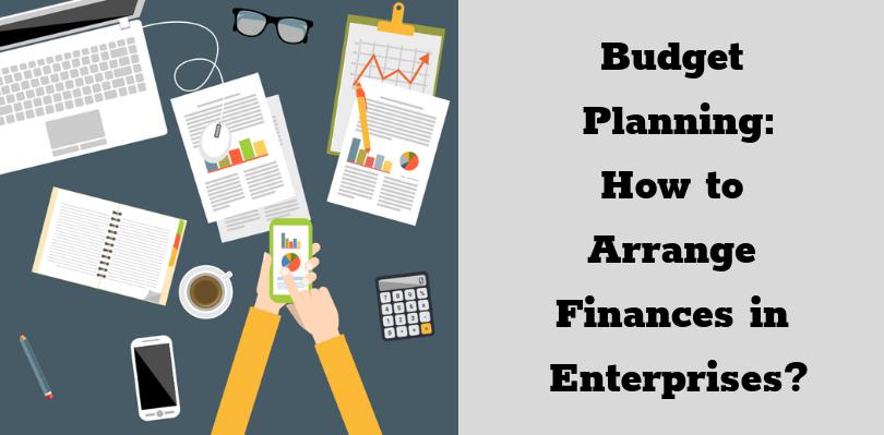 Budget Planning_ How to Arrange Finances in Enterprises_